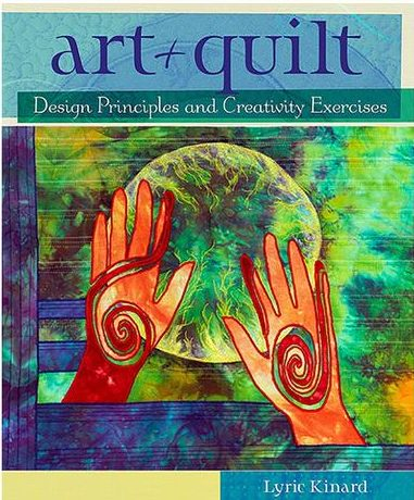 Art + Quilt Book that Lyric Kinard takes to classes when she is going to make money as a quilting teacher